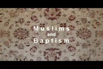 Muslims and Baptism