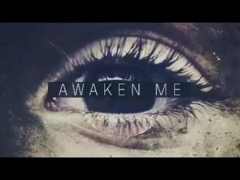 Awaken Me