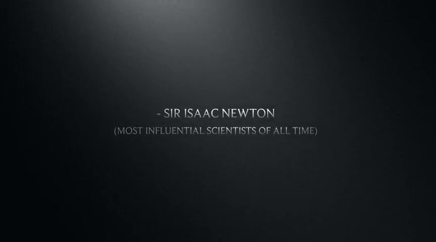 - Sir Isaac Newton Quote!  (World's Greatest Scientist & Mathematician!)