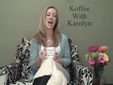 Koffee With Karolyn Episode 26 - What I've Learned at 26 - Karolyn Marie Roberts
