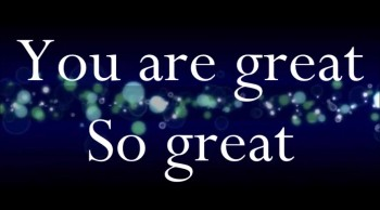 You are great! by Blessing
