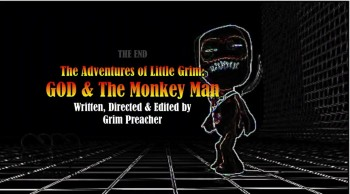 The Adventures Of Little Grim : GOD & The Monkey Man - Chapter 14 :