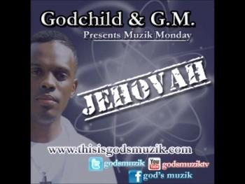 Godchild & G.M. - Jehovah