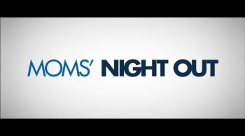 Moms' Night Out Trailer