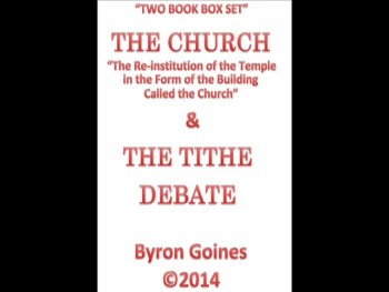 "Sample Audio Clip: ""The Church"" & ""The Tithe Debate"" by Byron Goines"
