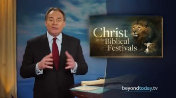 Beyond Today -- Christ in the Biblical Festivals