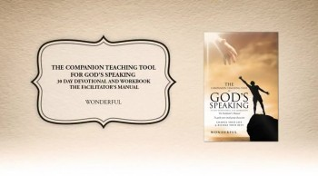 Xulon Press book The Companion Teaching Tool for God's Speaking 30 day Devotional and Workbook | Wonderful
