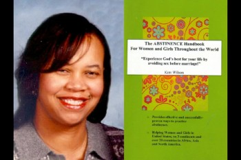 """ABSTINENCE FOR BLACK AND HISPANIC WOMEN AND GIRLS IN THE UNITED STATES; AFRICAN WOMEN AND GIRLS AND ALL WOMEN AND GIRLS WORLD-WIDE"" (Interview with Kim Wilson, Founder, Loretta Johnson Global Abstinence Project - www.gapglobal.net)"