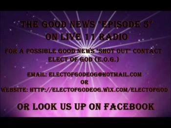 The Good News Episode 5
