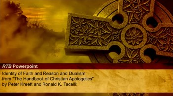 Identity of Faith and Reason and Dualism (The Reasons to Believ