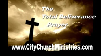 Total Deliverance Prayer