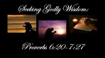 Proverbs 6:20-7:27