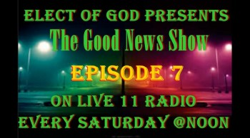 The GOOD News Episode 7