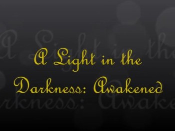 A Light in the Darkness: Awakened trailer
