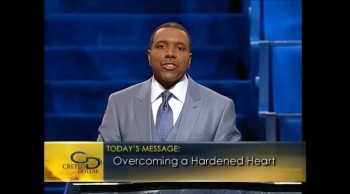 Creflo Dollar - Overcome a Hardened Heart 1