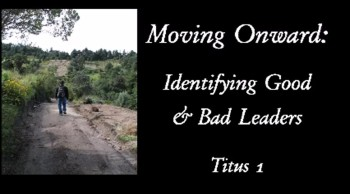 Moving Onward: Identifying Good and Bad Leaders