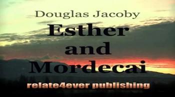 Ester and Mordecai Character Study