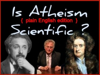 IS ATHEISM SCIENTIFIC? (plain English edition) - Free CDs, Videos, Books - www.RichardAberdeen.com