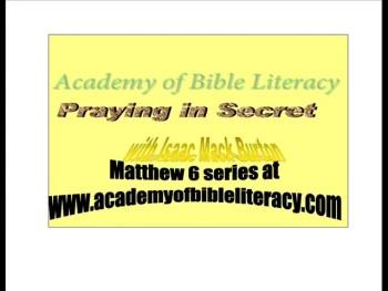 Praying in Secret - Matthew 6