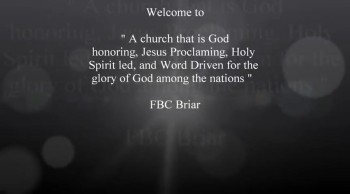 Welcome to FBC Briar