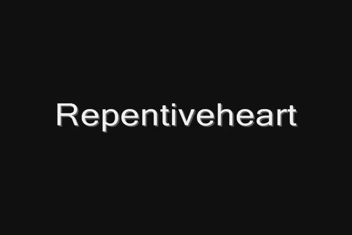 Repentiveheart
