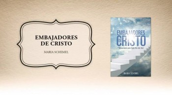Xulon Press book Embajadores de Cristo | Maria Schemel