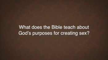 Christianity.com: What does the Bible teach about God's purposed for creating sex? - Denny Burk