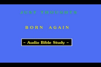 Just Thoughts - Born Again
