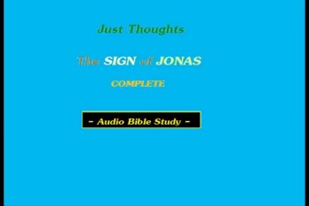 Just Thoughts - The Sign of Jonas