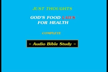 Just Thoughts -  God's Food Laws for Health
