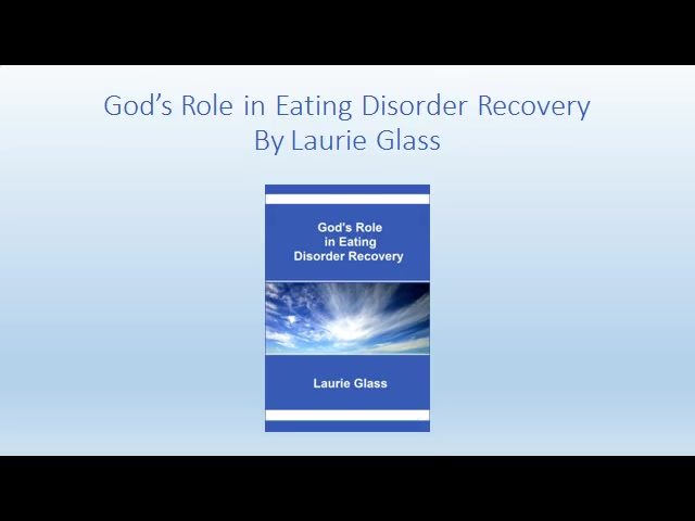 God's Role in Eating Disorder Recovery