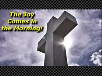 The Joy Comes in the Morning! - Randy Winemiller
