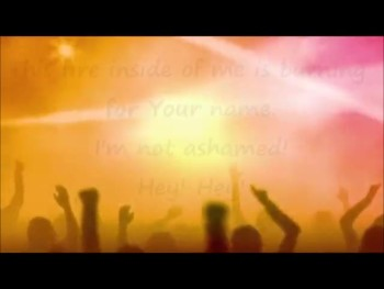 Not Ashamed lyrics video - with singers