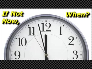 If Not Now, When? - Randy Winemiller