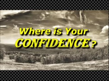 Where is Your Confidence? - Randy Winemiller