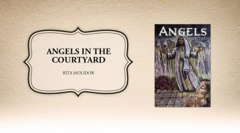Xulon Press book Angels in the Courtyard | Rita Molidor