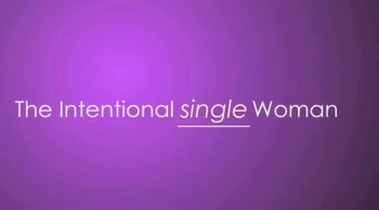 Intentional Single Woman