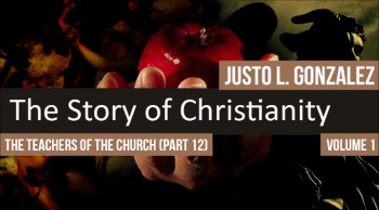 The Teachers of the Church: Origen of Alexandria, Part 3 (The History of Christianity #55)