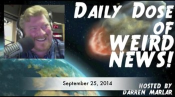 Daily Dose of Weird News - September 25, 2014