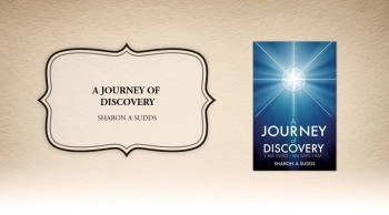 Xulon Press book A JOURNEY OF DISCOVERY | SHARON A. SUDDS