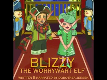 Santa's Izzy Elves: Excerpt of BLIZZY, THE WORRYWART ELF Audiobook