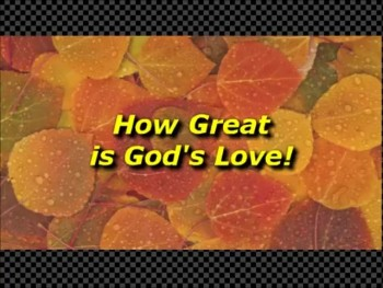 How Great is God's Love - Randy Winemiller