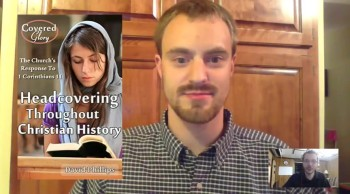 """An Interview about """"Headcovering Throughout Christian History"""""""
