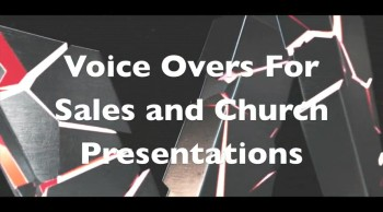 Need a VOICE For Your Church or Sales Presentation?