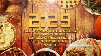 Thanksgiving Table Church Countdown - Oneness Videos