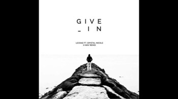 Lecrae - Give In ft. Crystal Nicole (X-Way Remix)