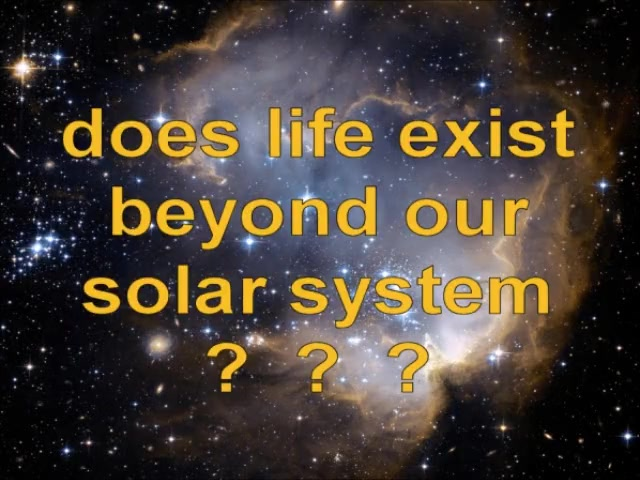 DOES LIFE EXIST BEYOND OUR SOLAR SYSTEM? - Free CDs, Videos, Books - www.RichardAberdeen.com