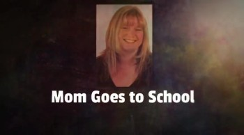 Mom Goes to School