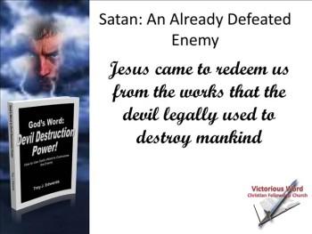 God's Word: Devil Destruction Power (Part 3)