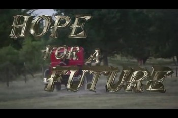 Hope For A Future - Trailer